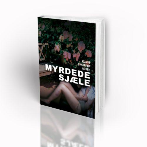 MYRDEDE SJÆLE – Min 3. Kriminalroman Udkommer I November 2017