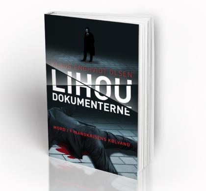 LIHOU DOKUMENTERNE – en business thriller fra finanskrisen