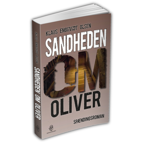 """Sandheden Om Oliver – """"… En Læseoplevelse Udover Det Sædvanlige …"""""""