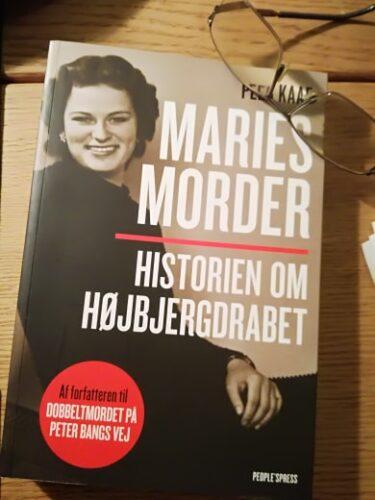 """Peer Kaae: """"Maries Morder"""" – Historien Om Højbjergdrabet"""