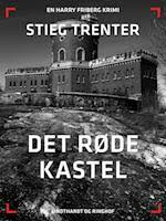 "Stieg Trenter: ""Det Røde Kastel"""
